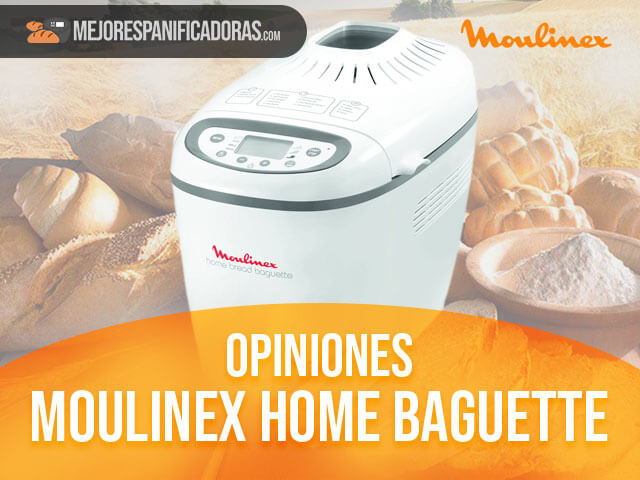 Opiniones-moulinex-home-baguette