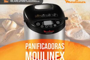 Mejores Panificadoras Moulinex