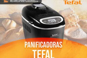 Mejores Panificadoras Tefal