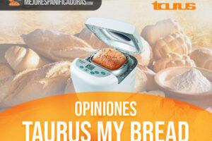 Opinión Taurus My Bread – Análisis