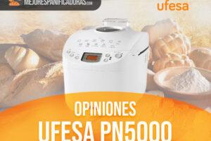 Opinión Ufesa PN5000 – Análisis